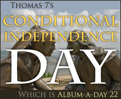 Conditional Independence Day