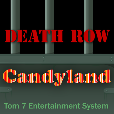 Death Row Candyland
