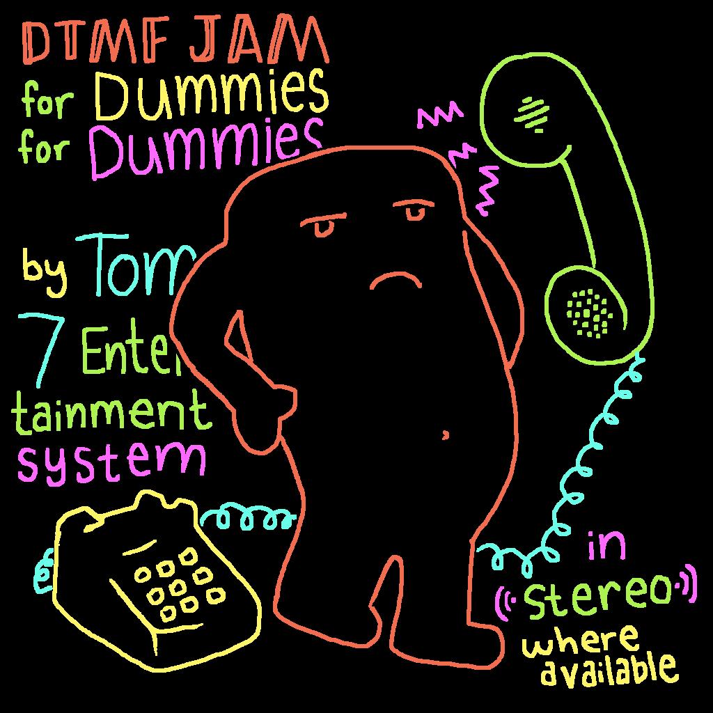 DTMF Jam for Dummies for Dummies
